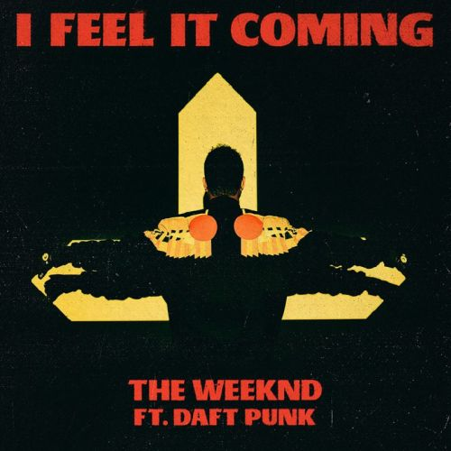 The Weeknd – I feel it coming