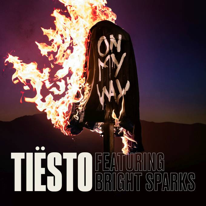 Tiësto – On my way Feat. Bright Sparks