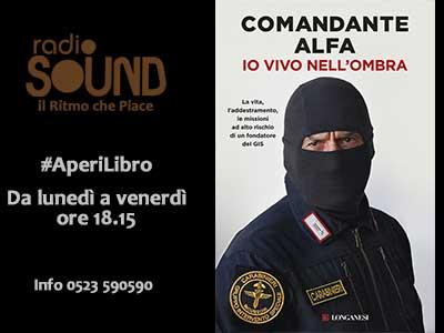Comandante Alfa – Io vivo nell'ombra – AperiLibro