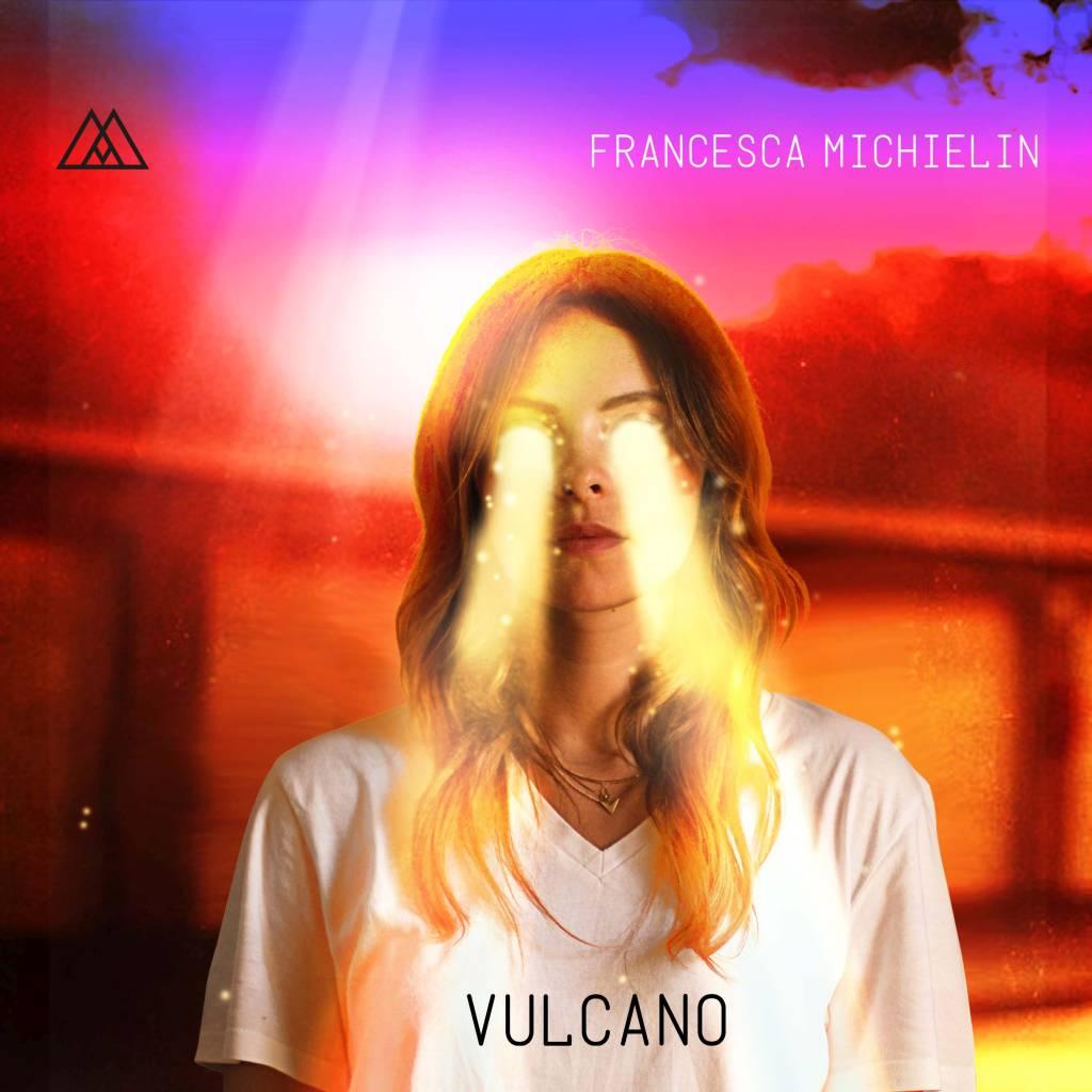 Francesca Michielin –Vulcano