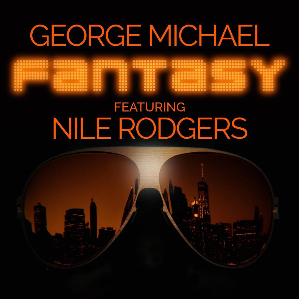 George Michael feat. Nile Rodgers – Fantasy