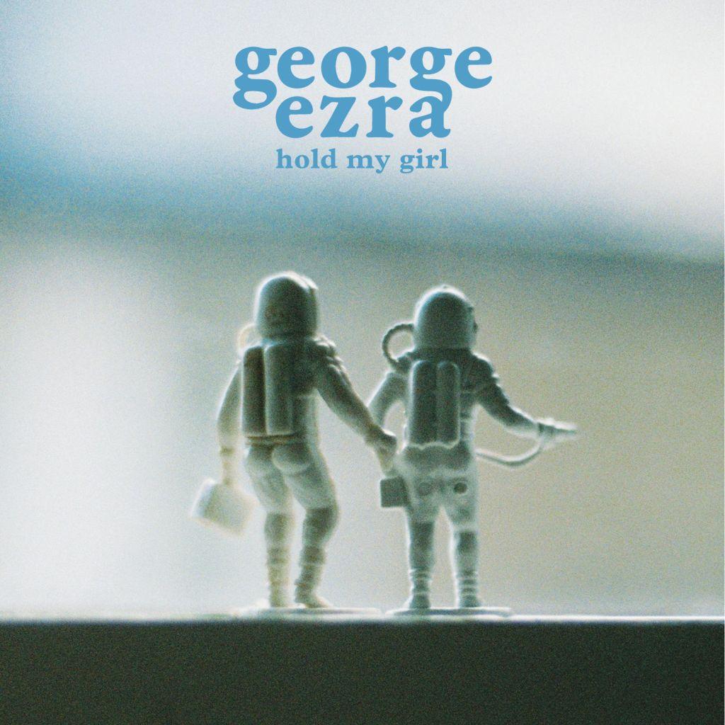 George Ezra – Hold My Girl