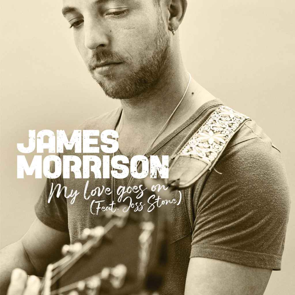 James Morrison - My Love Goes On