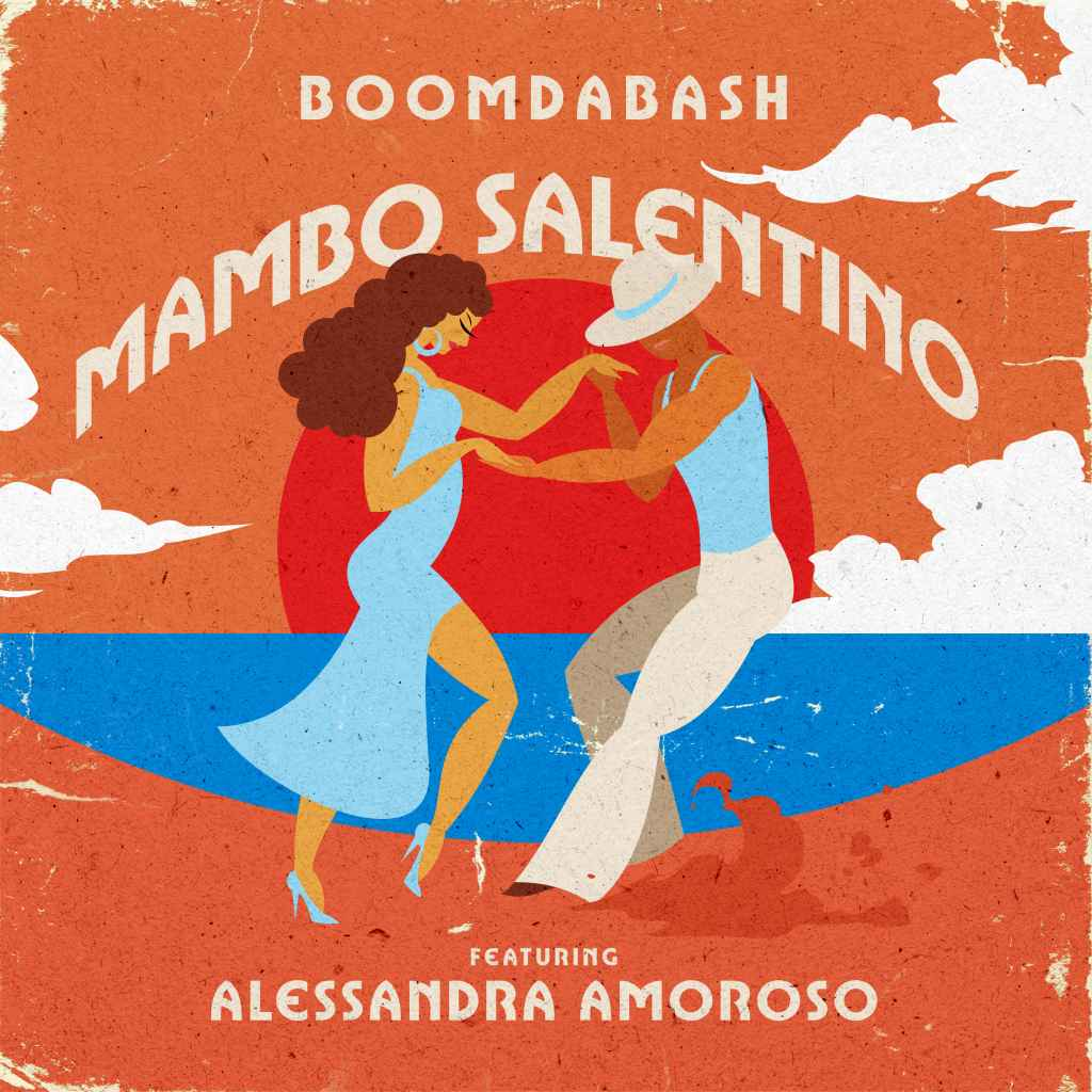 Boomdabash ft. Alessandra Amoroso - Mambo Salentino