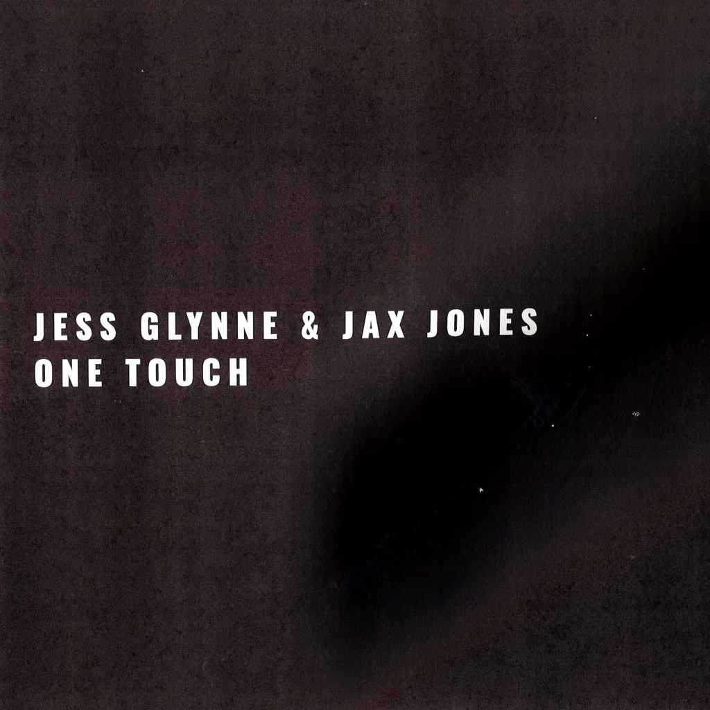 Jess Glynne & Jax Jones – One Touch