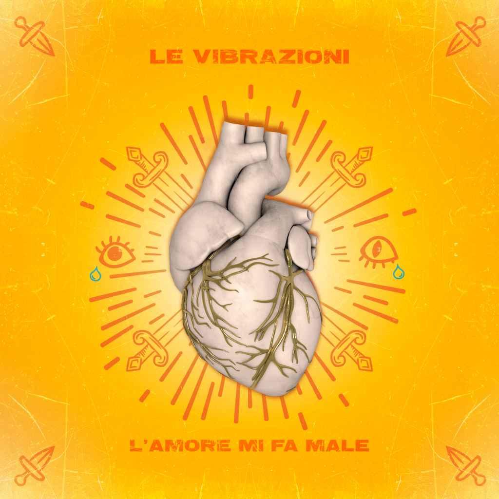 Le Vibrazioni - L'amore mi fa male