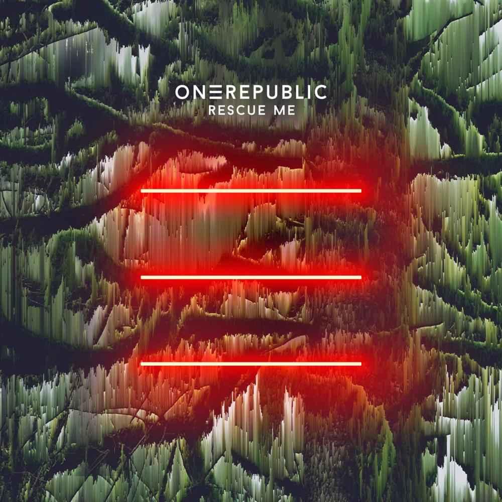 OneRepublic – Rescue Me
