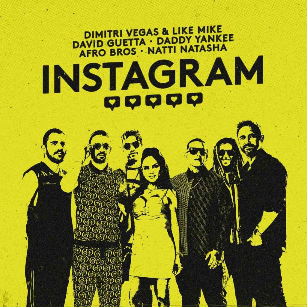Dimitri Vegas & Like Mike, David Guetta, Daddy Yankee feat. Afro Bros, Natti Natasha – Instagram