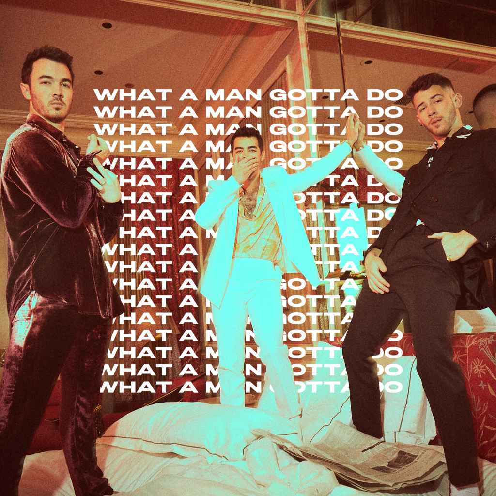 Jonas Brothers - What a man gotta do