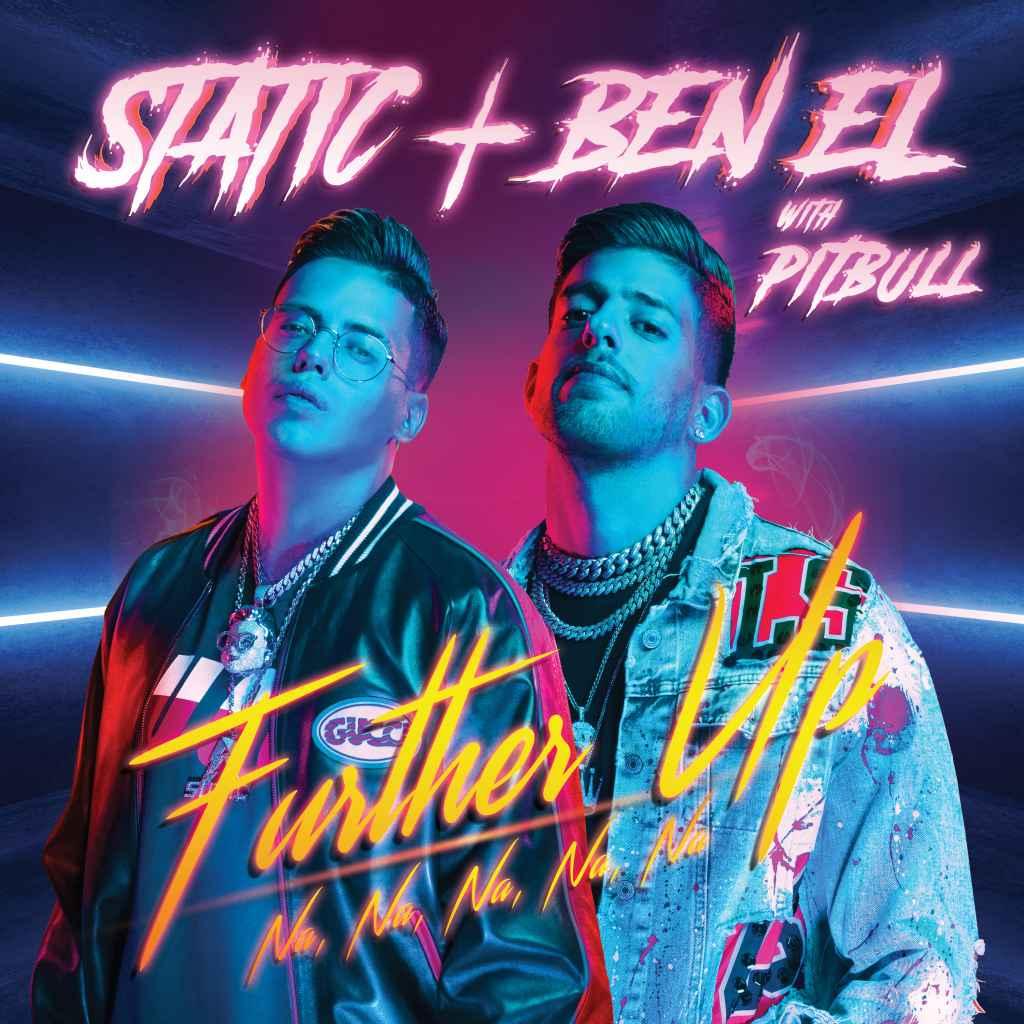 Static & Ben El Pitbull - Further Up